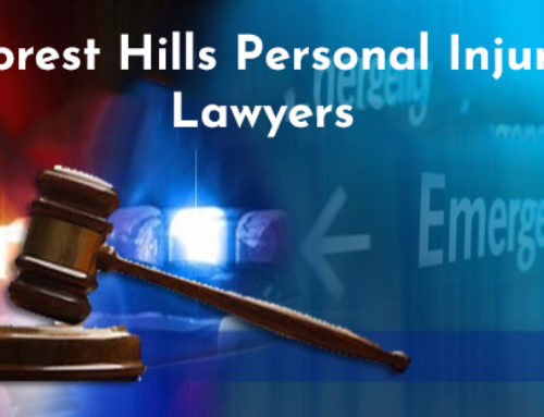 Benefits of hiring Established Forest Hills Personal Injury Lawyers – practicing in your area for 60 years